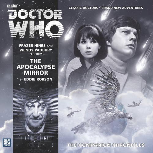 Companion Chronicles - The Apocalypse Mirror - Big Finish Audio CD 7.11