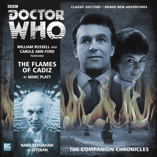 Companion Chronicles - The Flames of Cadiz - Big Finish Audio CD (2 CDs) 7.7