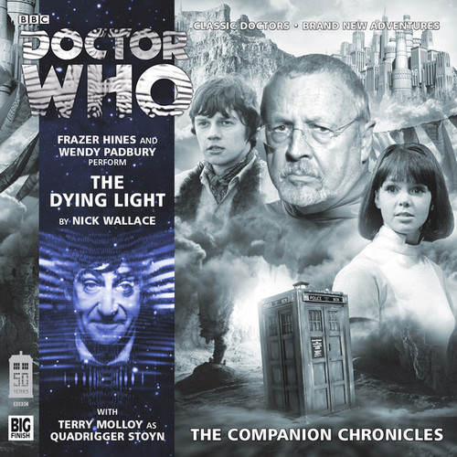 Companion Chronicles - The Dying Light - Big Finish Audio CD 8.6