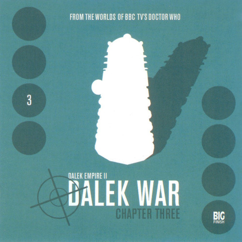 Dalek Empire 2: The Dalek War - Chapter 3 - Big Finish Audio CD