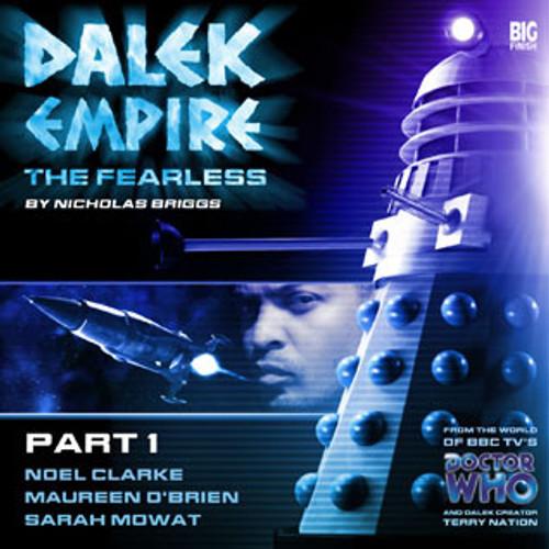 Dalek Empire 4: Fearless Part 1 - Big Finish Audio CD