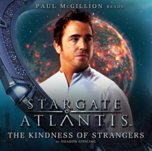 Stargate Altantis: The Kindness of Strangers -Big Finish Audio CD (Audiobook)