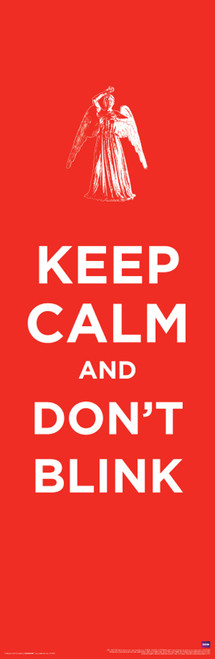 """Keep Calm Don't Blink Poster 11.75"""" X 36"""""""