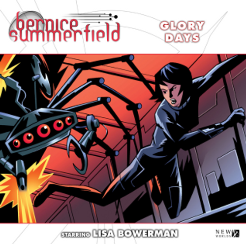 Bernice Summerfield: #10.1 Glory Days - Big Finish Audio CD