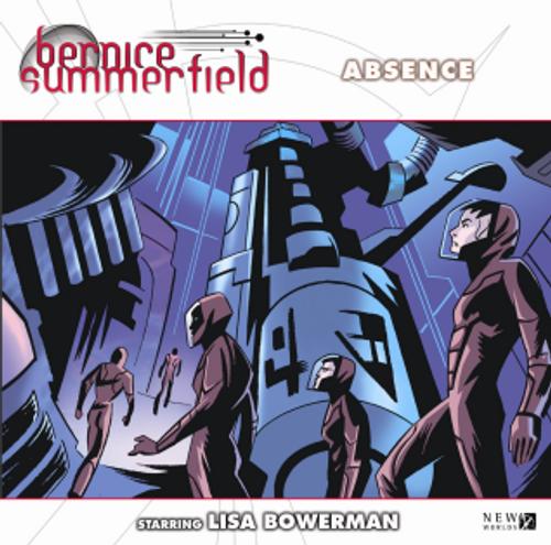 Bernice Summerfield: #10.2 Absence - Big Finish Audio CD