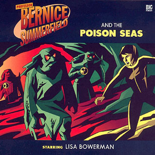 Bernice Summerfield: #4.3 Poison Seas - Big Finish Audio CD