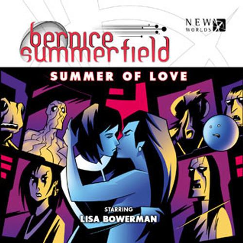Bernice Summerfield: #7.4 The Summer of Love - Big Finish Audio CD