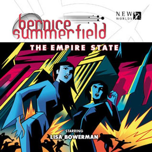 Bernice Summerfield: #7.6 The Empire State - Big Finish Audio CD