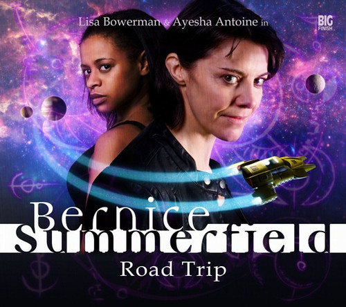 Bernice Summerfield: #2 Road Trip - Big Finish Audio CD Boxed Set