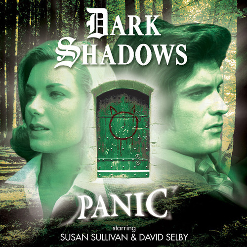 Dark Shadows: Panic - Audio CD #45 from Big Finish