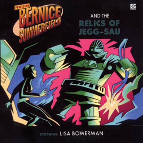 Bernice Summerfield: #5.3 The Relics of Jegg-Sau - Big Finish Audio CD