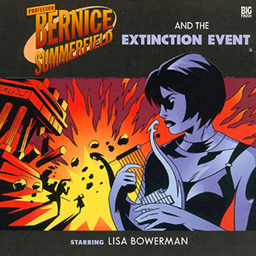 Bernice Summerfield: #2.3 The Extinction Event - Big Finish Audio CD