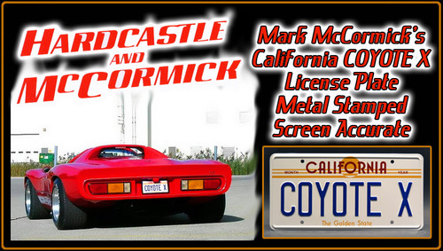 """License Plate - HARDCASTLE and MCCORMICK - """"Coyote X"""""""