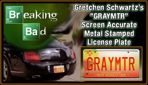"License Plate - BREAKING BAD - ""GRAYMTR"""