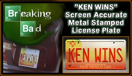 "License Plate - BREAKING BAD - ""KEN WINS"""