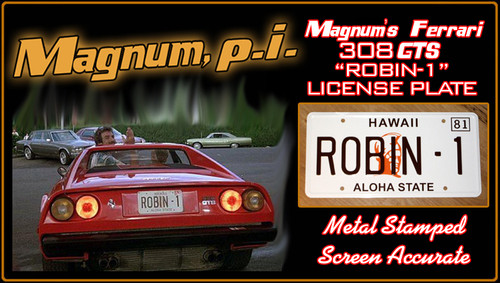 "License Plate - MAGNUM P.I. - ""ROBIN- 1"""
