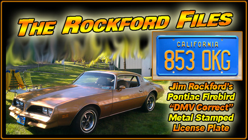"License Plate - The ROCKFORD FILES - ""853 OKG"""