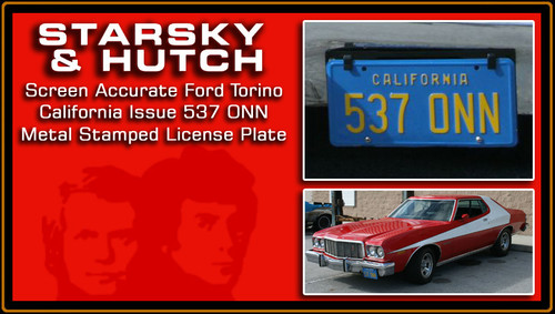 "License Plate - STARSKY & HUTCH - ""537 ONN"""