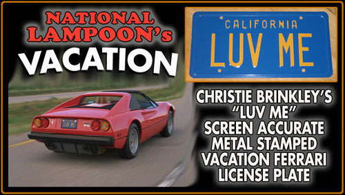 "License Plate - National Lampoon's VACATION - ""LUV ME"""