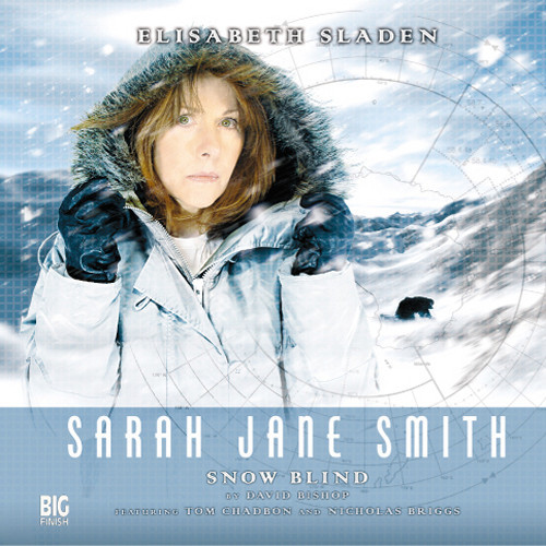 Sarah Jane Smith: Snow Blind 2.2 (#7) - Big Finish Audio CD