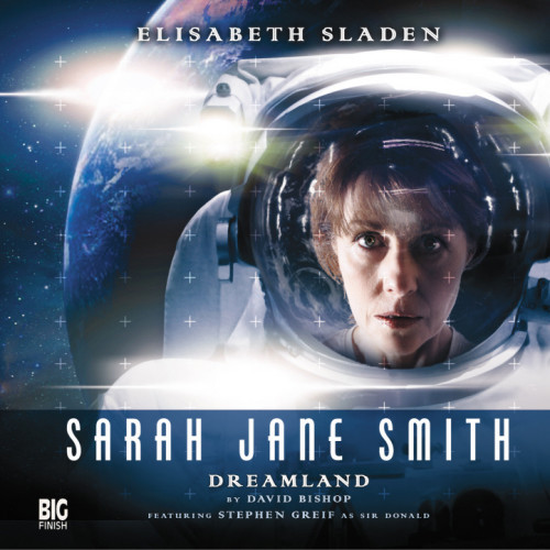 Sarah Jane Smith: Dreamland 2.4 - Big Finish Audio CD
