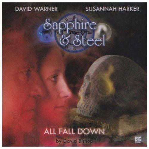 Sapphire & Steel: All Fall Down #1.3 - Big Finish Audio CD