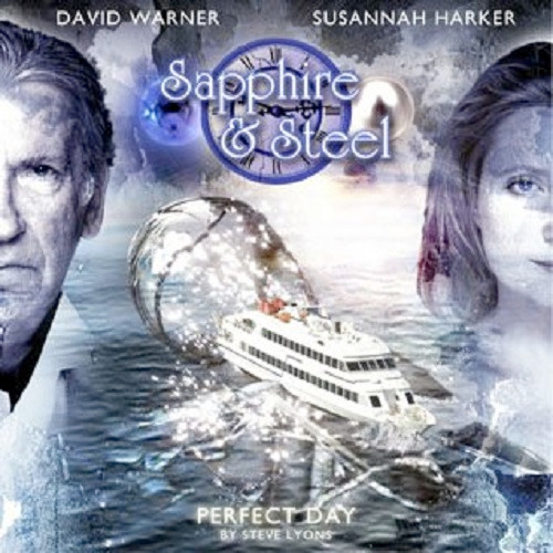 Sapphire & Steel: Perfect Day #2.5 - Big Finish Audio CD