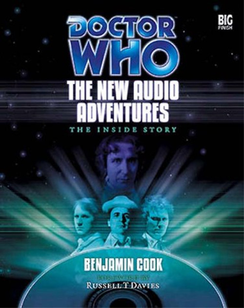 The New Audio Adventures: The Inside Story - Big Finish Books