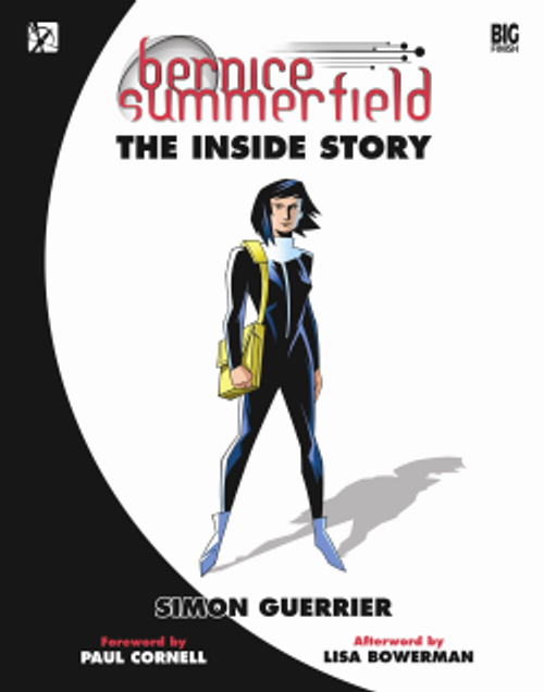 Bernice Summerfield: The Inside Story Hardcover book from Big Finish by Simon Guerrier