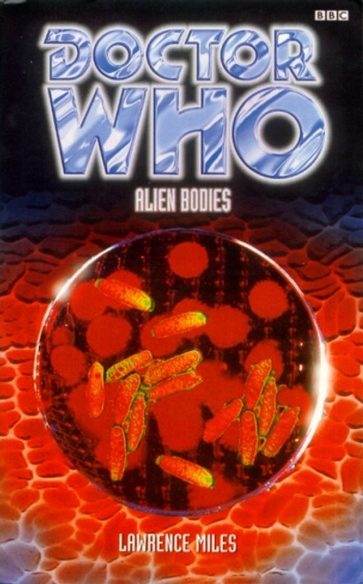 Doctor Who BBC Books: Alien Bodies - 8th Doctor
