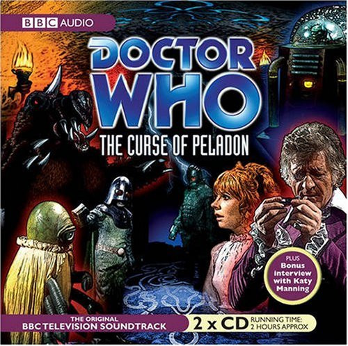 The Curse of Peladon - Original Television Soundtrack - BBC Audio CD