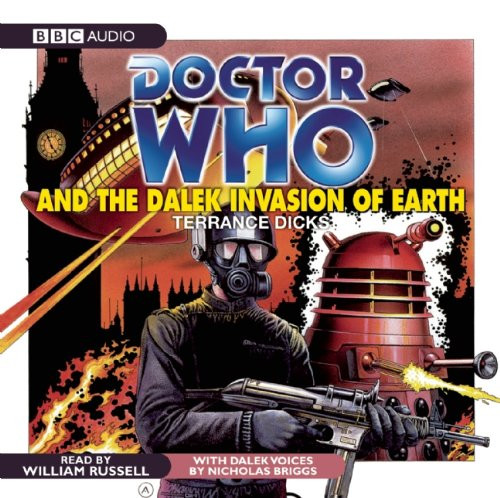 Doctor Who And the Dalek Invasion of Earth - BBC Audio CD Read by William Russell