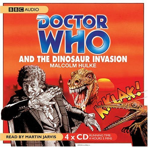 Doctor Who And the Dinosaur Invasion - BBC Audio