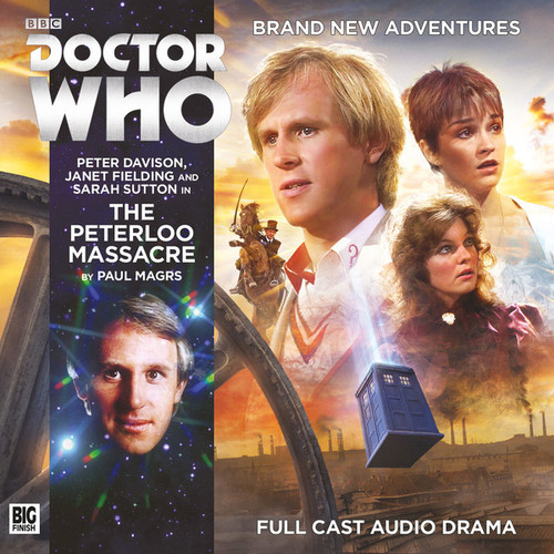 The Peterloo Massacre Audio CD - Big Finish #210