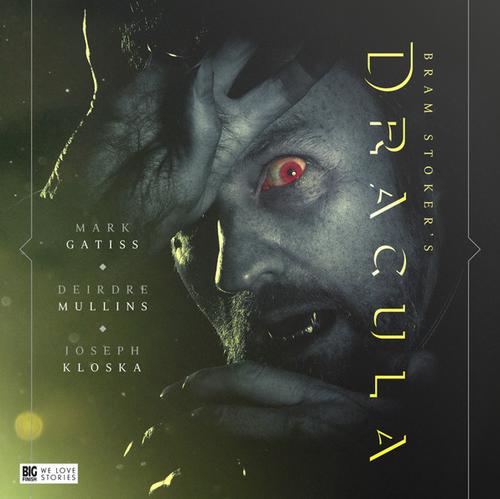 Bram Stoker's Dracula Starring Mark Gatiss - Big Finish Audio Drama CD
