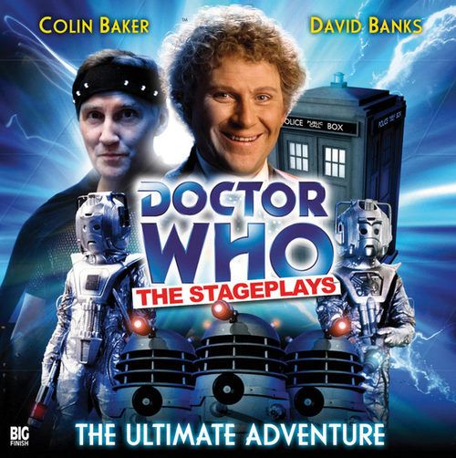 Doctor Who: The Stageplays - The Ultimate Adventure - Big Finish Audio CD