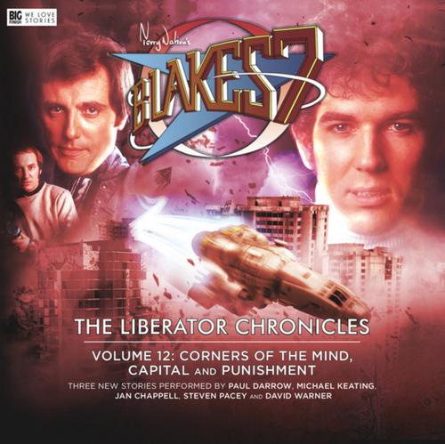Big Finish Blake's 7 Liberator Chronicles: Volume 12
