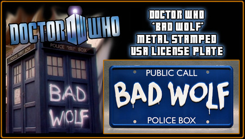 """License Plate - DOCTOR WHO - """"BAD WOLF"""""""