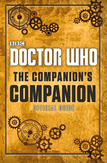 Doctor Who: The Companion's Companion Hardcover Book