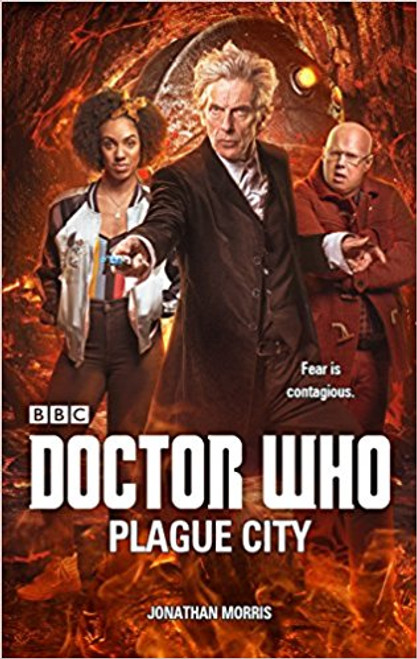 Doctor Who: Plague City - 12th Doctor Original Novelization