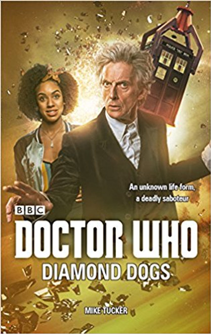 Doctor Who: Diamond Dogs - 12th Doctor Original Novelization