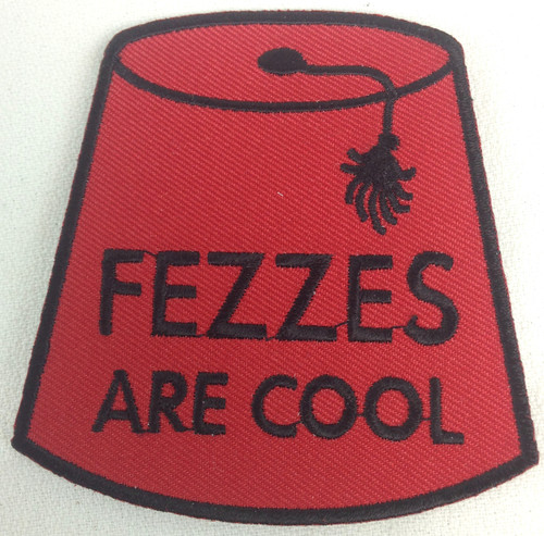 """Fezzes Are Cool"" Patch"
