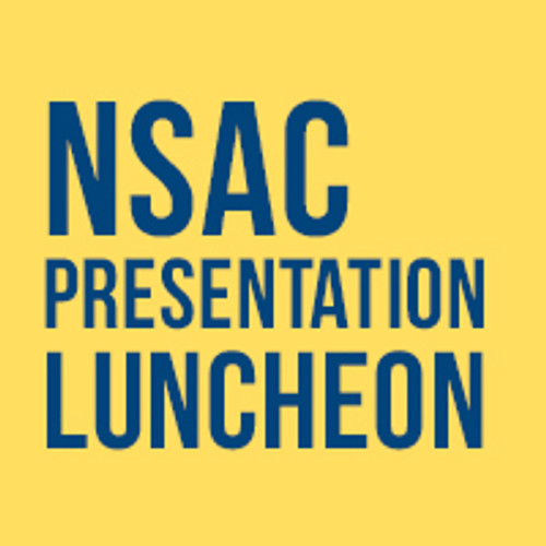 NSAC Presentation Luncheon - Ad2 Members, Students, Educators