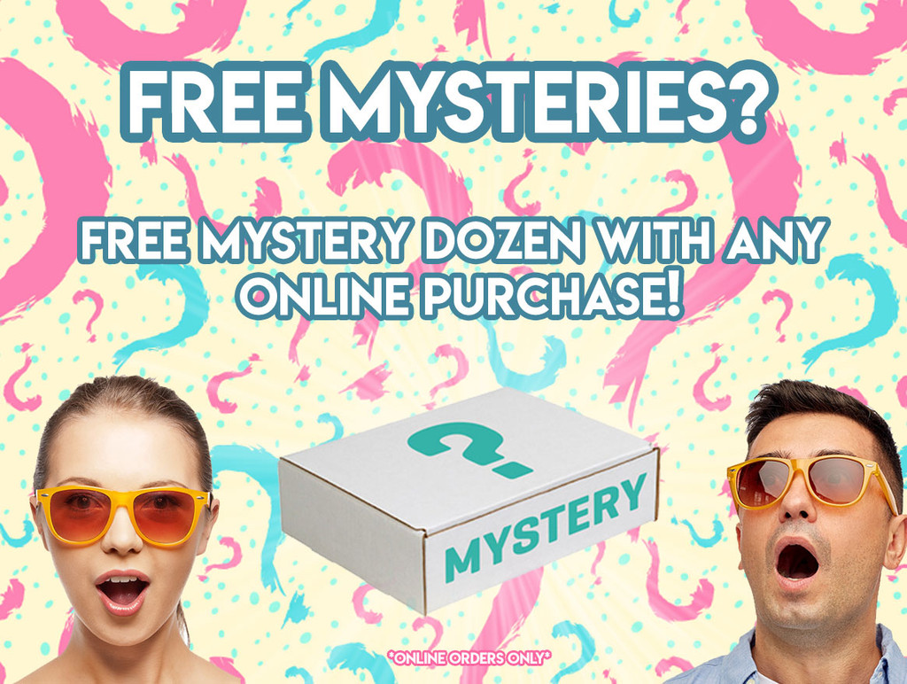 FREE MYSTERY DOZEN WITH ANY ONLINE ORDER!