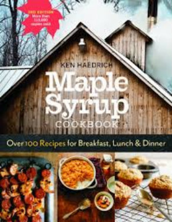 Maple Syrup Cookbook - Ken Haedrich  3rd Edition