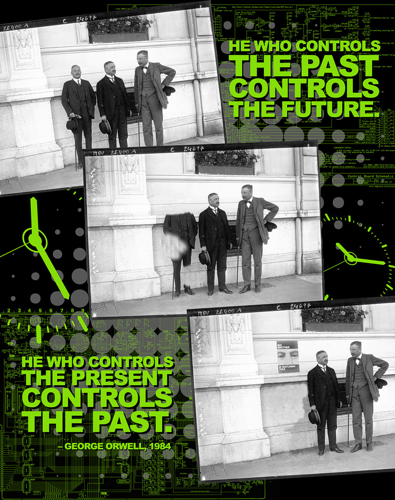 He Who Controls the Past Controls the Future - Nineteen Eighty Four, George Orwell Quote Poster