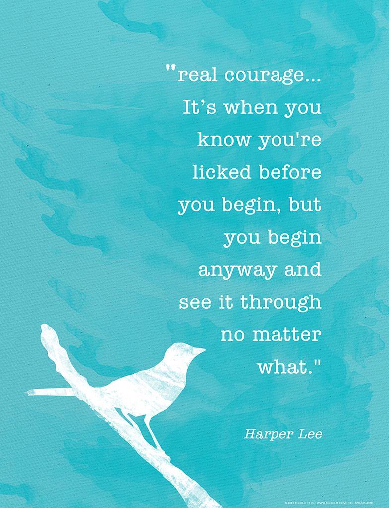 Harper Lee Real Courage Fine Art Print. To Kill a Mockingbird Quote Poster