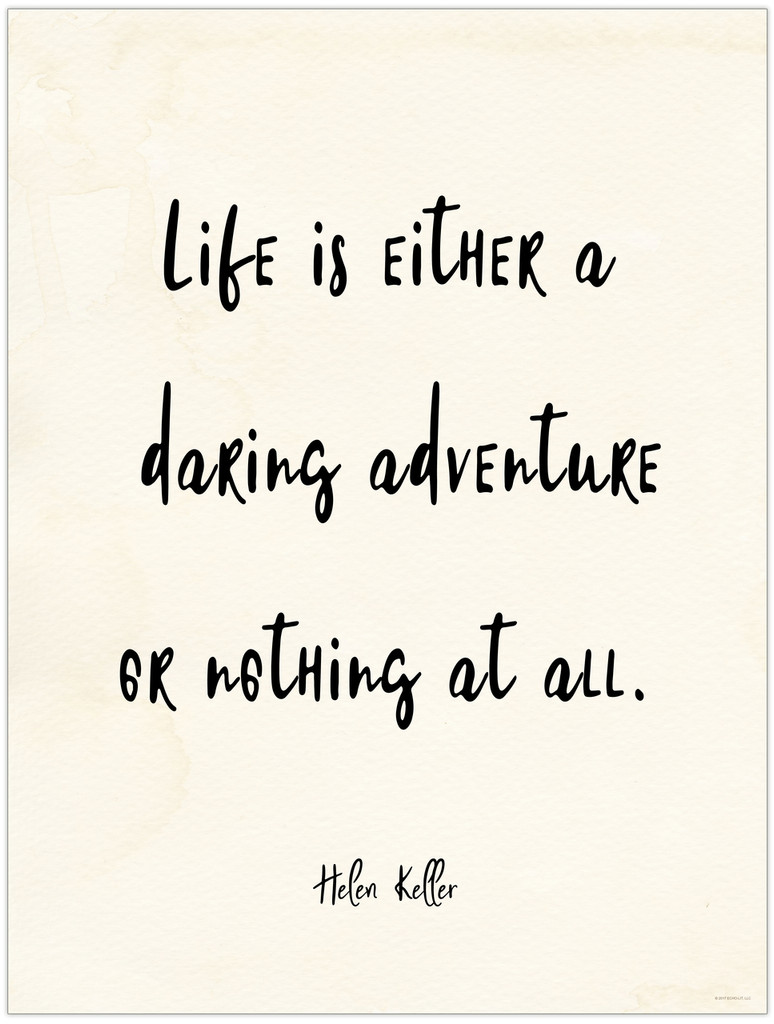 Daring Adventure or Nothing at All - Helen Keller Vintage Style Quote Poster for Classroom, Library, Home, or Dorm.