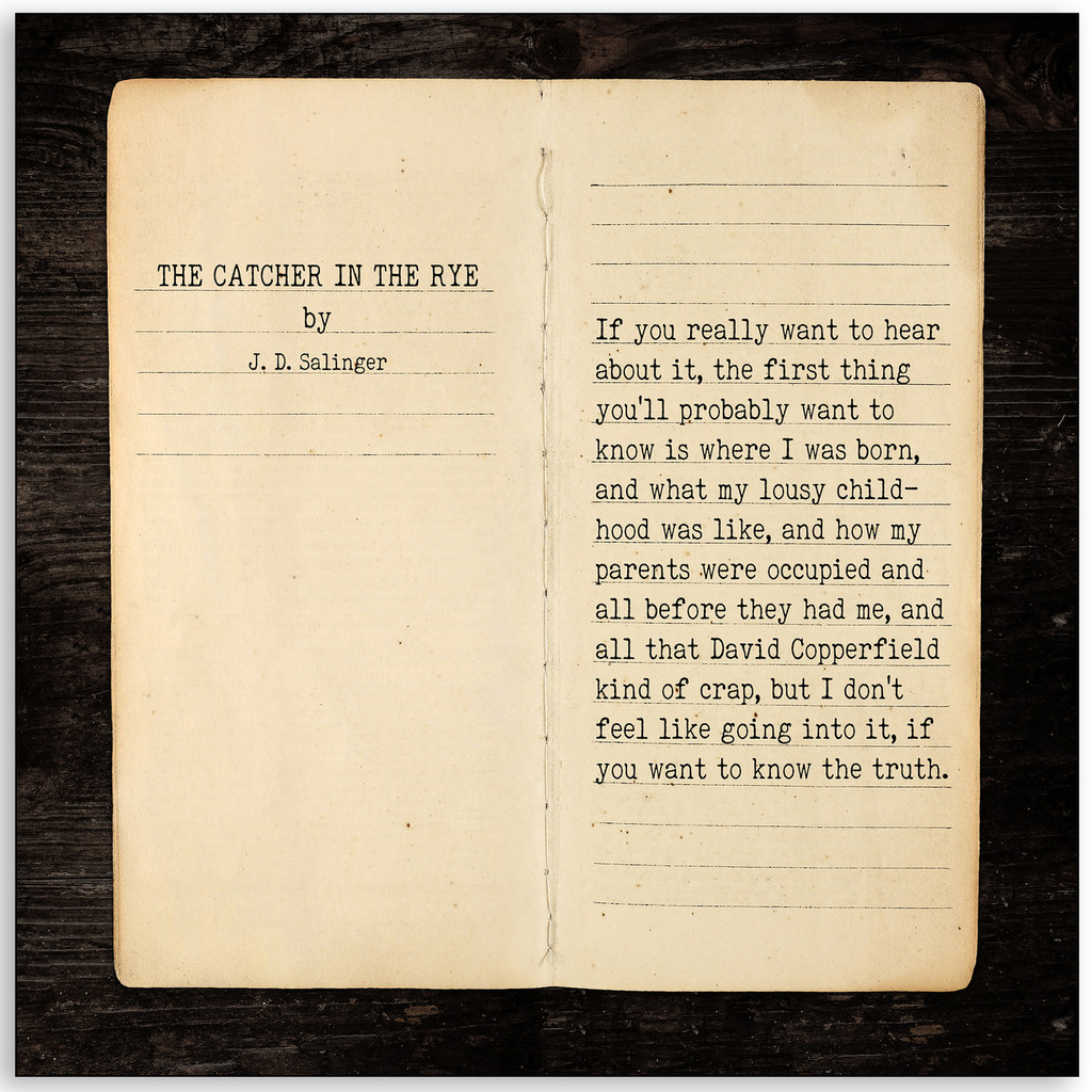 Catcher in the Rye - J.D. Salinger, Opening Line Children's Literature Fine Art Print for Classroom, Home, or Library