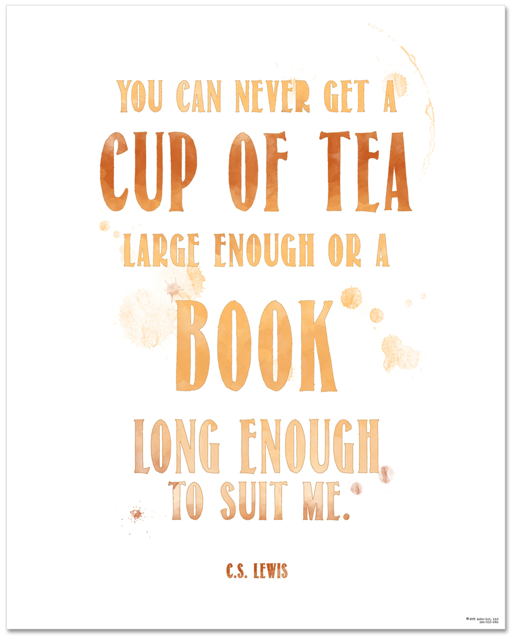 Tea Quote Poster   C.S. Lewis Cup Of Tea Large Enough Book Long Enough Art